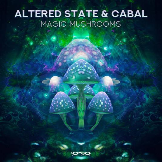 Iono Music - ALTERED STATE, CABAL - Magic Mushrooms