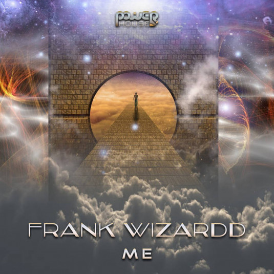 Power House - FRANK WIZARDD - Me