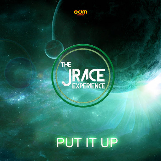 Edm Records - JRACE - Put It Up