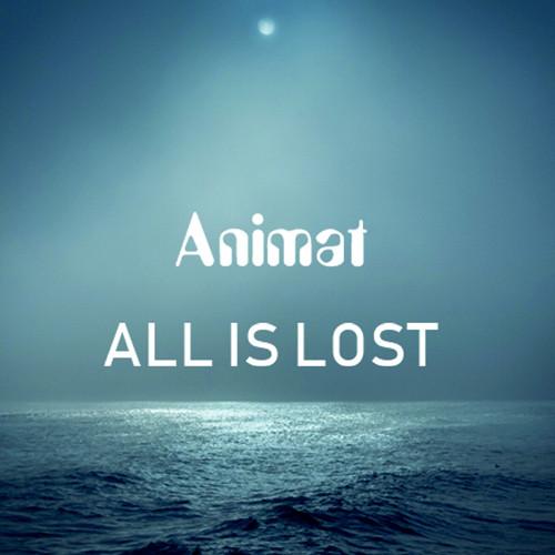 Disco Geko Recordings - ANIMAT - All is Lost
