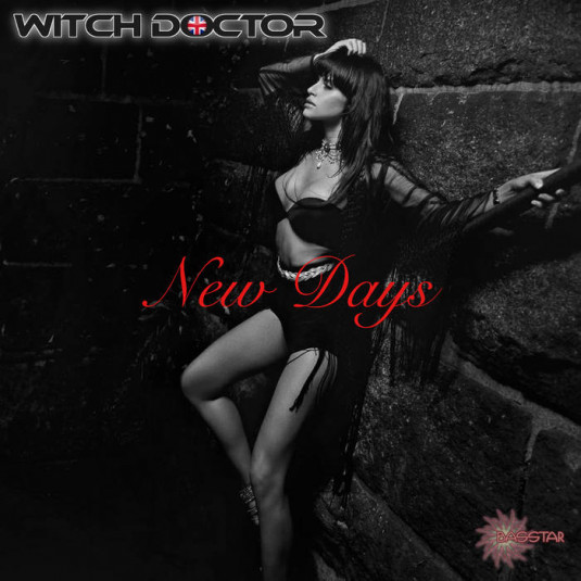 Bass-Star Records - THE WITCH DOCTOR - New Days