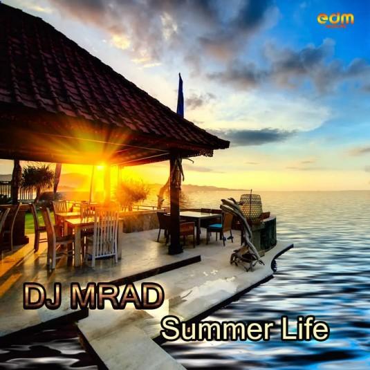 Edm Records - DJ MRAD - Summer Life