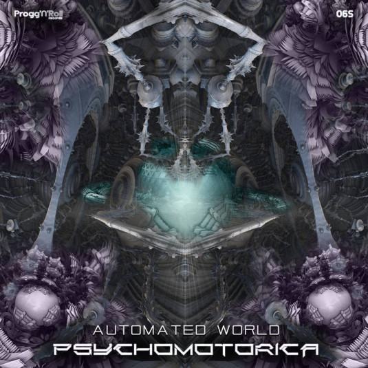 ProggNRoll Records - PSYCHOMOTORICA - Automated World