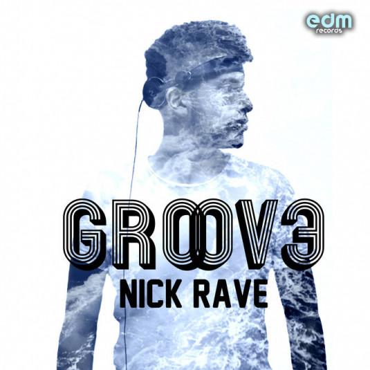 Edm Records - NICK RAVE - Groove
