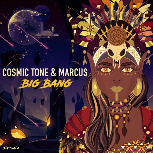 Iono Music - COSMIC TONE, MARCUS - Big Bang