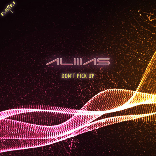 Dubstep Sf - ALIIIAS - Don't Pick Up