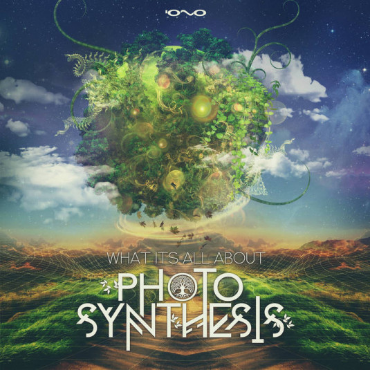 Iono Music - PHOTOSYNTHESIS - What Its All About