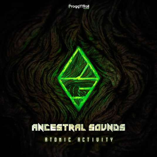 ProggNRoll Records - ANCESTRAL SOUNDS - Atomic Activity