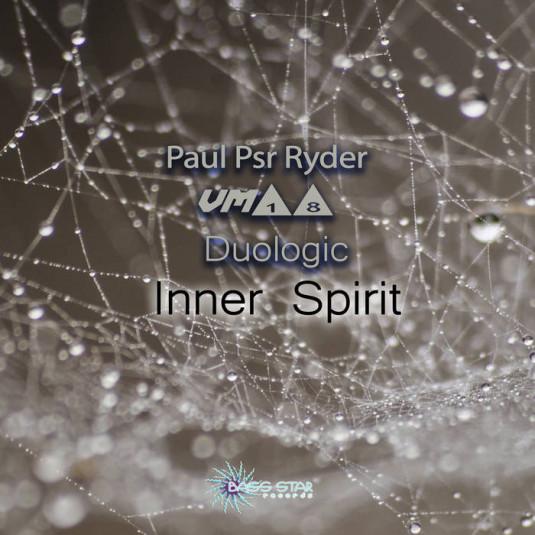 Bass-Star Records - PAUL PSR RYDER, VM18, DUOLOGIC - Inner Spirit