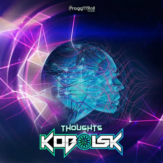 ProggNRoll Records - KOBOLSK - Thoughts