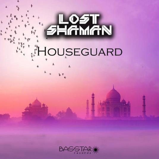 Bass-Star Records - LOST SHAMAN - Houseguard