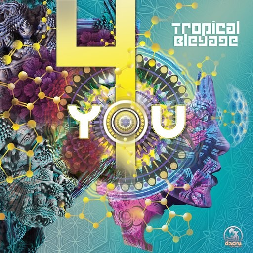 Dacru Records - TROPICAL BLEYAGE - 4 You