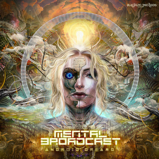 Blacklite Records - MENTAL BROADCAST - Android Dreams