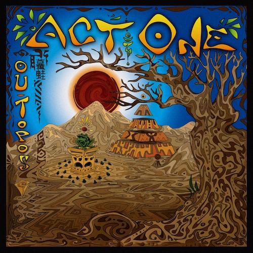 Digital Shamans Records - ACT ONE - Ou-Topos