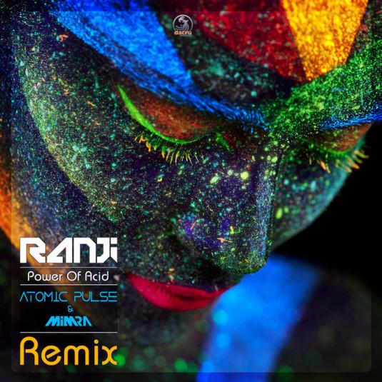 Dacru Records - RANJI - Power Of Acid (Atomic Pulse Remix)