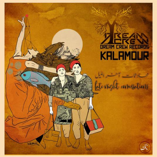 Dream Crew Records - KALAMOUR - Late Night Conversations