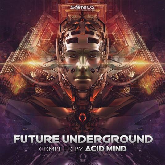 Sonica Recordings - .Various - Future Underground