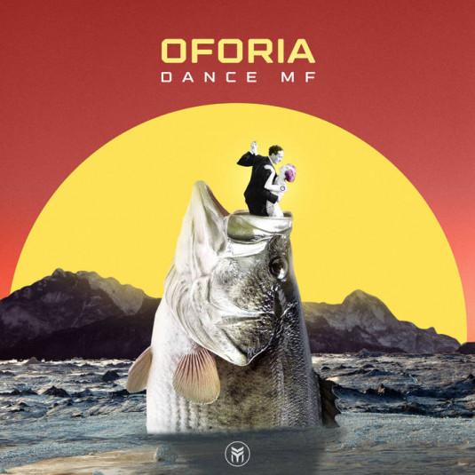 Future Music - OFORIA - Dance Mf