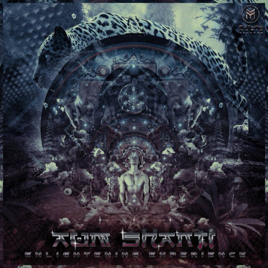 Future Music - AUM SHANTI - Enlightening Experience