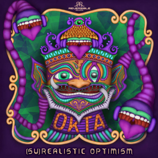 Reversible Records - OKTA - (su)Realistic Optimism