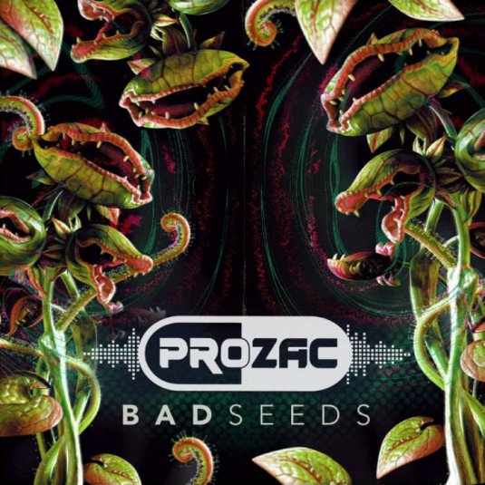 Zero Gravity Records - PROZAC - Bad Seeds