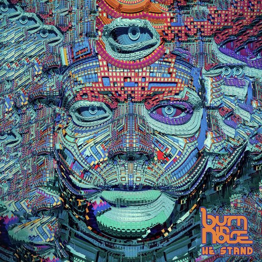 Nano Records - BURN IN NOISE - We Stand