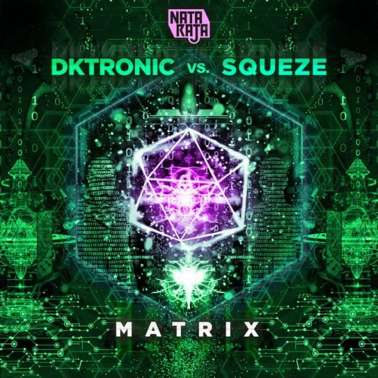 Nataraja Records - DKTRONIC, SQUEZE - Matrix