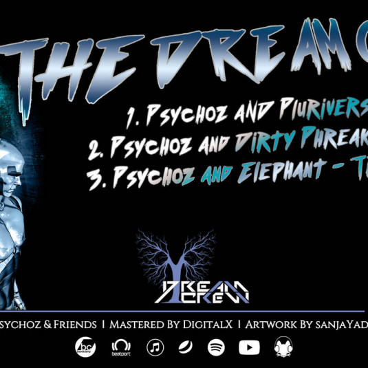 Dream Crew Records - PSYCHOZ - The Dream Crew