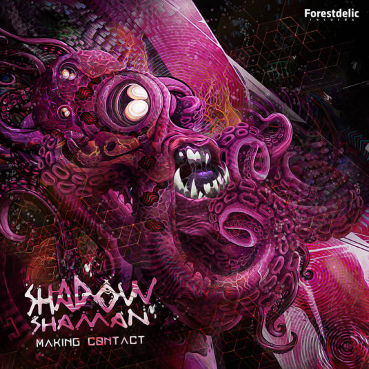 Forestdelic Records - SHADOW SHAMAN - Making Contact