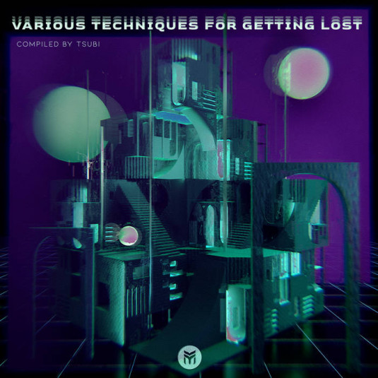 Future Music - TSUBI - Various Techniques for Getting Lost