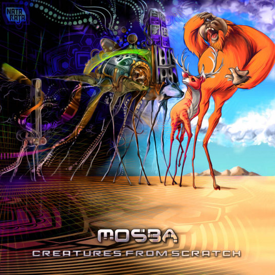 Nataraja Records - MOSBA - Creatures from Scratch