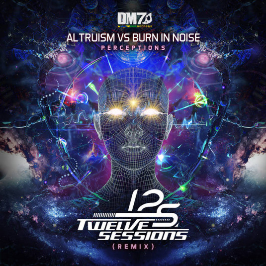DM7 Records - ALTRUISM, BURN IN NOISE - Perceptions Remix
