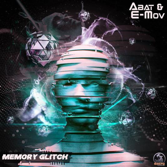 Dacru Records - ABAT, E-MOV - Memory Glitch