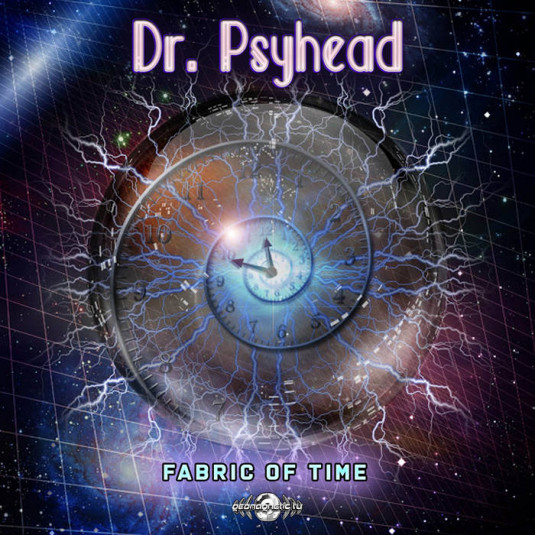 Geomagnetic.tv - DR. PSYHEAD - Fabric Of Time