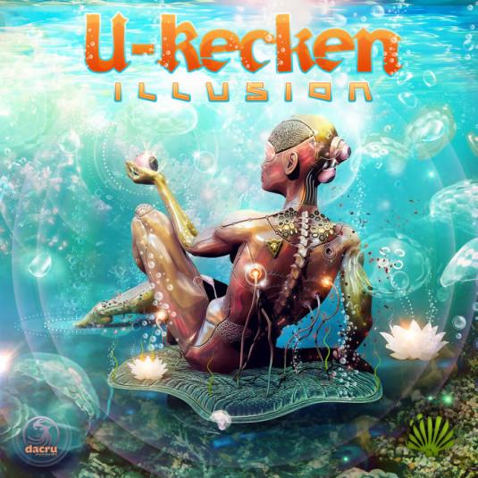 Dacru Records - U RECKEN - Illusion