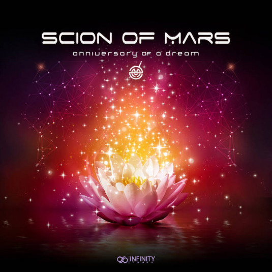 Infinity Tunes Records - SCION OF MARS - Anniversary Of A Dream