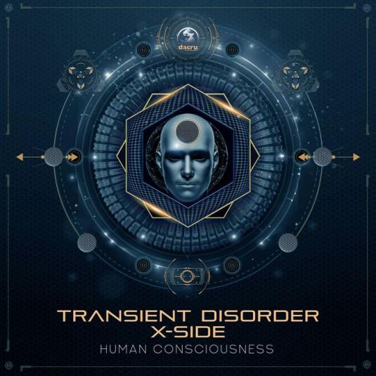 Dacru Records - TRANSIENT DISORDER,  X-SIDE - Human Consciousness