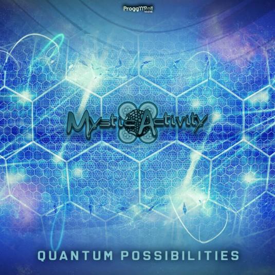 ProggNRoll Records - MYSTIC ACTIVITY - Quantum Posibilities