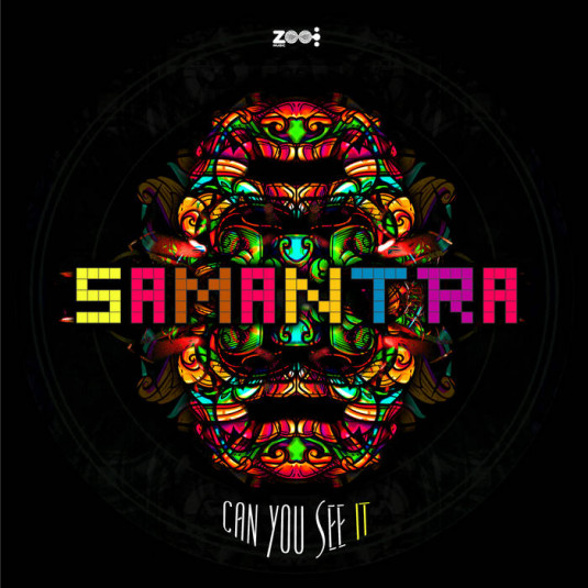 Zoo Music - SAMANTRA - Can You See It