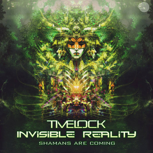 Iboga Records - TIMELOCK, INVISIBLE REALITY - Shamans Are Coming