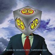 Psy Harmonics - SHAOLIN WOODEN MEN - Supermindway