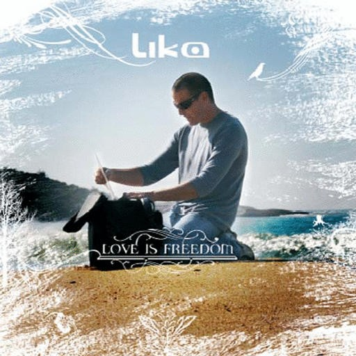Wired Music - LIKA - Love Is Freedom
