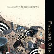 Aleph Zero Records - FREDRIK OEHR - Falling Through The Earth