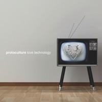 Nano Records - PROTOCULTURE - Love Technology
