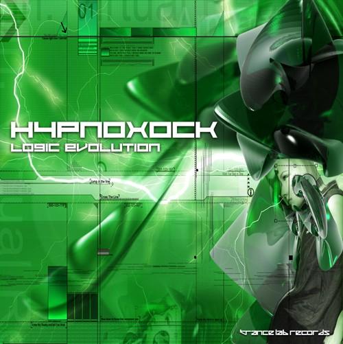 Trance Lab Records - HYPNOXOCK - Logic Evolution
