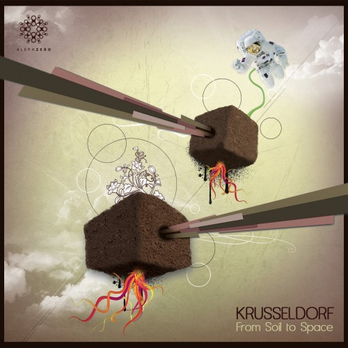 Aleph Zero Records - KRUSSELDORF - From Soil To Space