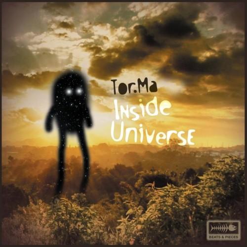 Beats & Pieces - TOR.MA - Inside Universe