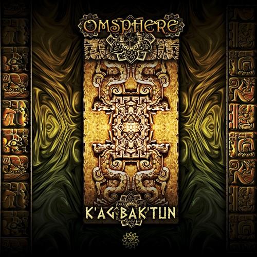 Free Spirit Records - OMSPHERE - Ka'g Bak'tun
