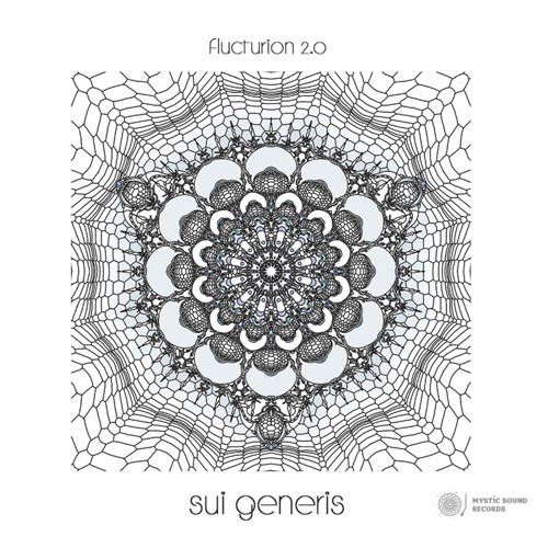 Mystic Sound Records - FLUCTURION 2.0 - Sui Generis