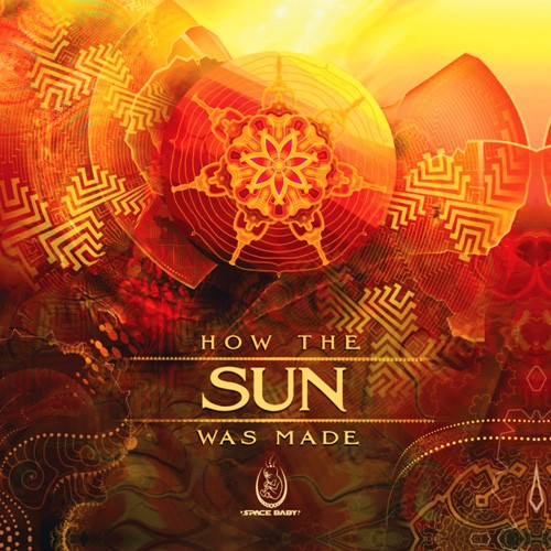 Space Baby Records - .Various - How the Sun was Made